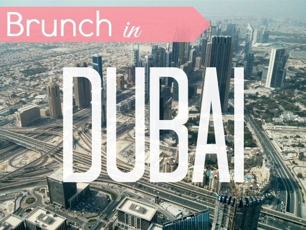 Brunch in Dubai